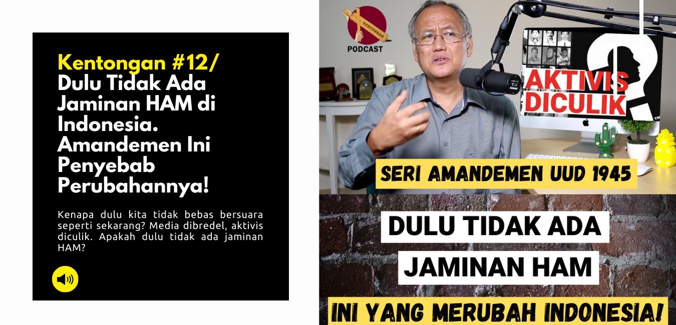 Dulu Tidak Ada Jaminan HAM di Indonesia. Amandemen Ini Penyebab Perubahannya!