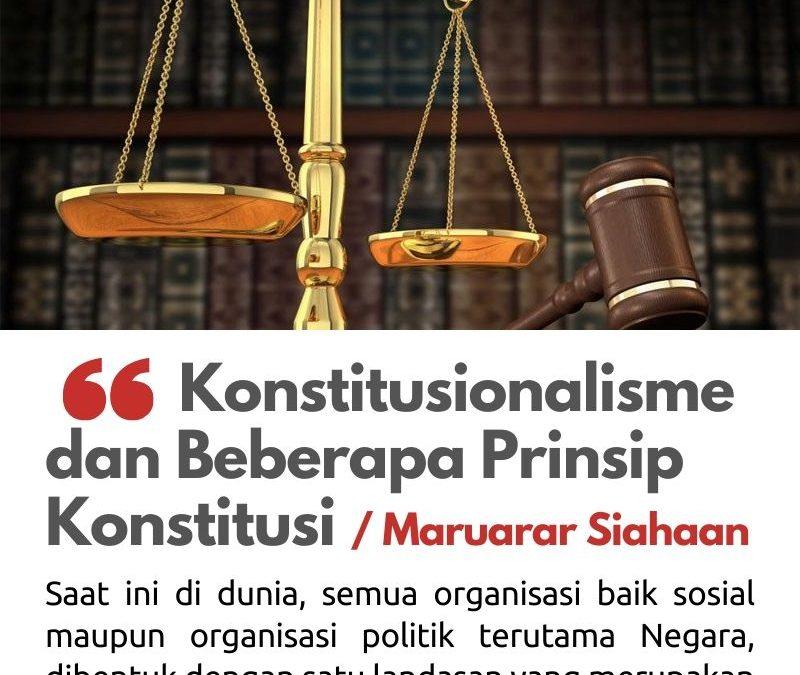 Konstitusionalisme dan Beberapa Prinsip Konstitusi