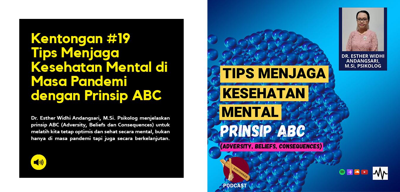Tips Menjaga Kesehatan Mental di Masa Pandemi dengan Prinsip ABC